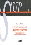 Une introduction à la psychosociologie