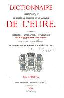 Dictionnaire historique de toutes les communes du département de l'Eure