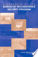 Assessment of the Bureau of Reclamation s Security Program Book