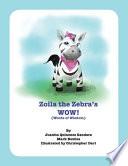 Zoila the Zebra's WOW!
