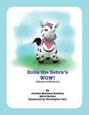 Zoila the Zebra s WOW