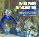 Wild Pony Whispering
