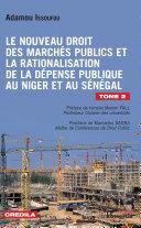 Le nouveau droit des marchés publics et la rationalisation de la dépense publique