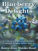 Blueberry Delights Cookbook