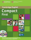 Compact First Student s Pack  Student s Book Without Answers with CD ROM  Workbook Without Answers with Audio CD