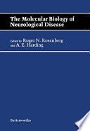 The Molecular Biology of Neurological Disease Book