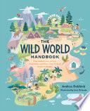 The Wild World Handbook Habitats