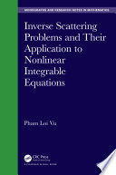 Inverse Scattering Problems And Their Application To Nonlinear Integrable Equations Book PDF