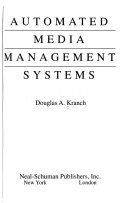 Automated Media Management Systems