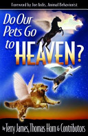 Do Our Pets Go to Heaven