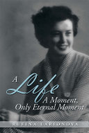 A Life   A Moment  Only Eternal Moment