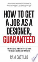 How to Get a Job As a Designer, Guaranteed