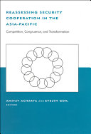 Reassessing Security Cooperation in the Asia-Pacific