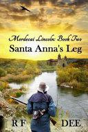 Mordecai Lincoln   Book 2 Santa Anna s Leg