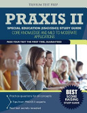 Praxis II Special Education (0543/5543) Study Guide