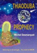Thiaoouba Prophecy