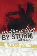 Motorcycling by Storm