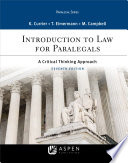 """Introduction to Law for Paralegals: A Critical Thinking Approach"" by Katherine A. Currier, Thomas E. Eimermann"