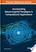 Incorporating Nature Inspired Paradigms in Computational Applications
