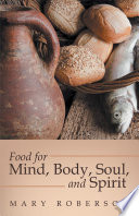 Food For Mind Body Soul And Spirit