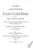 Whitehead S Family Cook Book And Book Of Breads And Cakes
