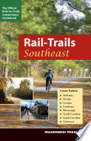Rail Trails Southeast Book PDF