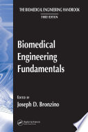 """Biomedical Engineering Fundamentals"" by Joseph D. Bronzino, Donald R. Peterson"
