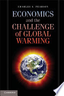 Economics And The Challenge Of Global Warming Book PDF