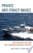 Private Anti Piracy Navies