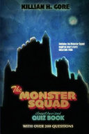 The Monster Squad Unauthorized Quiz Book