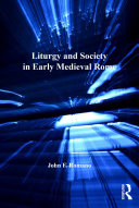 Pdf Liturgy and Society in Early Medieval Rome Telecharger