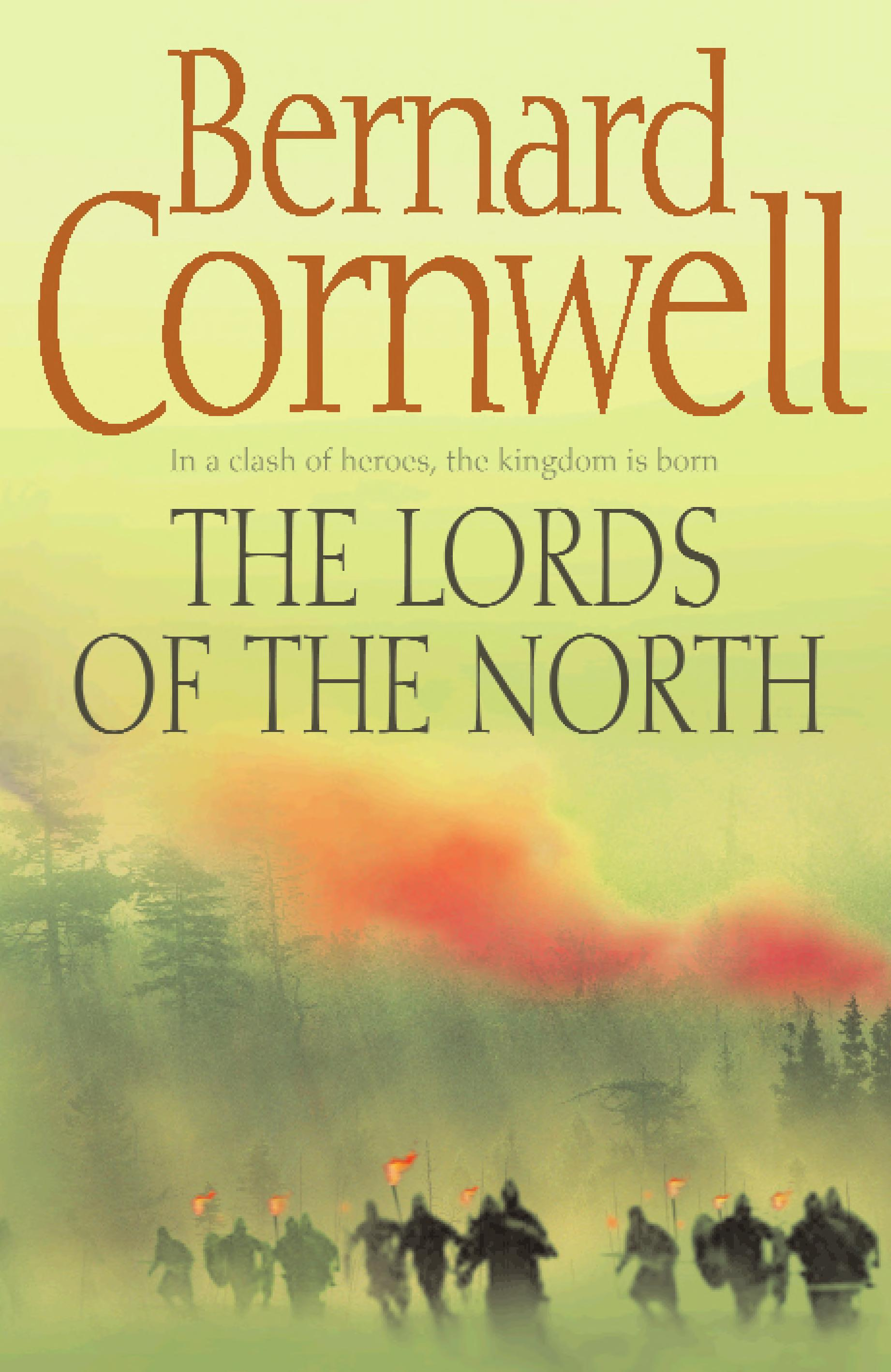 The Lords of the North  The Last Kingdom Series  Book 3