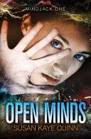 Open Minds (Mindjack: Kira Book One)