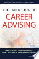 """The Handbook of Career Advising"" by Kenneth F. Hughey, Dorothy Nelson, Joanne K. Damminger, Betsy McCalla-Wriggins"