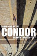 Three Days of the Condor or Fifty Shades of Dry