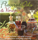 Flavored Oils and Vinegars
