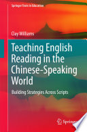 Teaching English Reading in the Chinese Speaking World
