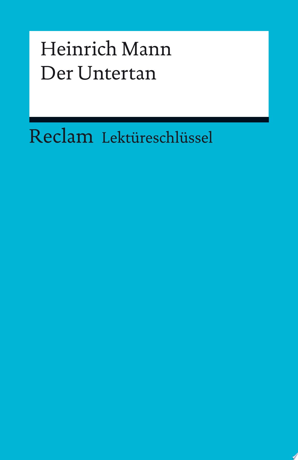 Lekt  reschl  ssel  Heinrich Mann  Der Untertan