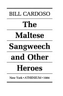 The Maltese Sangweech and Other Heroes Book PDF