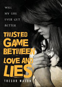 Twisted Game Between Love and Lies