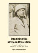 Imagining the Mexican Revolution Pdf/ePub eBook