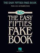 The Easy Fifties Fake Book (Songbook) Pdf/ePub eBook