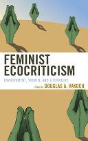 Pdf Feminist Ecocriticism