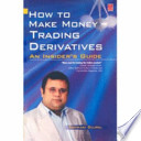 How to Make Money Trading Indian Derivatives - An Insiders Guide