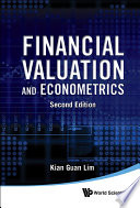 Financial Valuation And Econometrics  2nd Edition