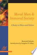 Moral Man and Immoral Society