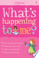 """""""What's Happening to Me? (Girls): For tablet devices"""" by Susan Meredith, Nancy Leschnikoff"""