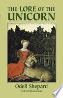 The Lore of the Unicorn Book PDF