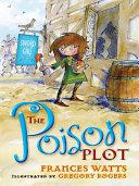 The Poison Plot: Sword Girl Book 2