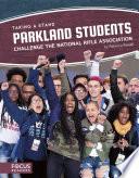 Parkland Students Challenge the National Rifle Association